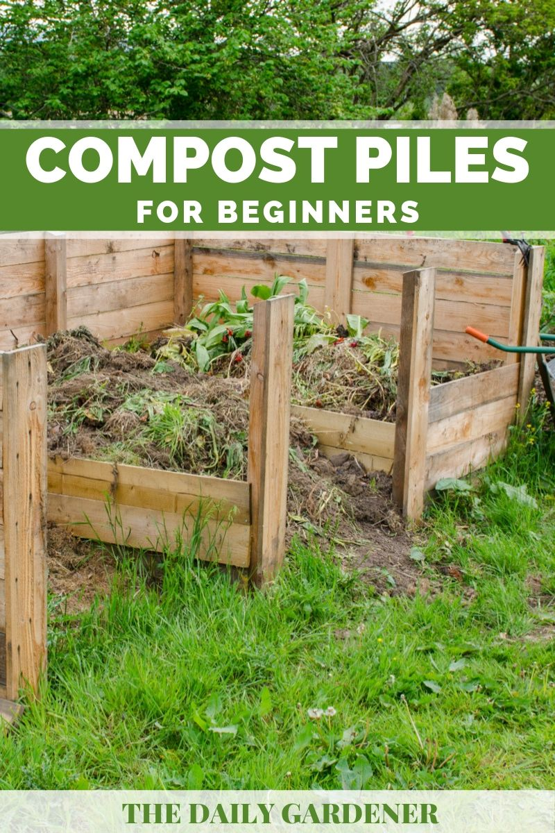 Compost Piles For Beginners A Fool Proof Guide The Daily