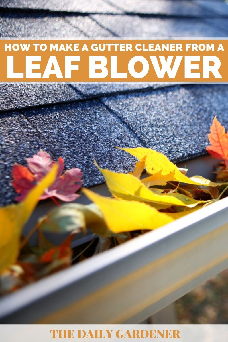 Make a Gutter Cleaner from a Leaf Blower 1