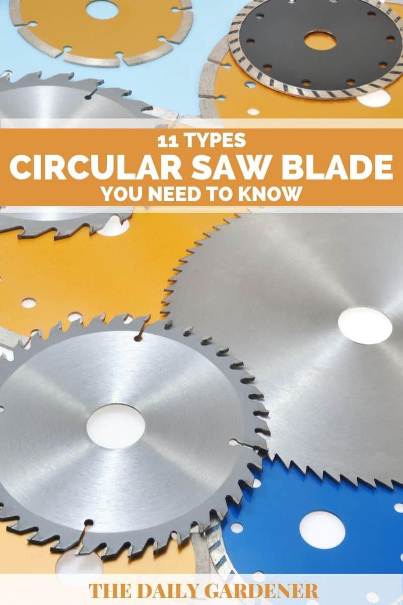 Circular Saw Blade Types 1