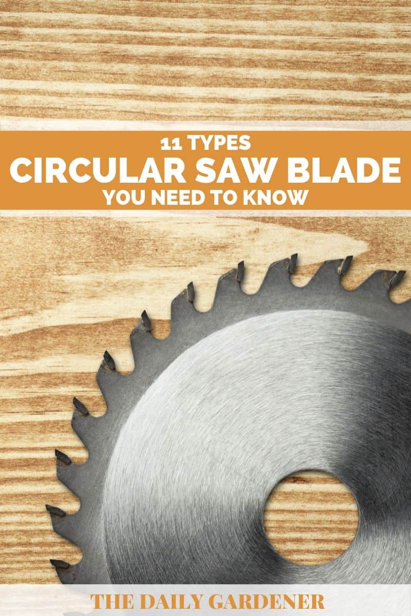 12 Circular Saw Blade Types You Need to Know