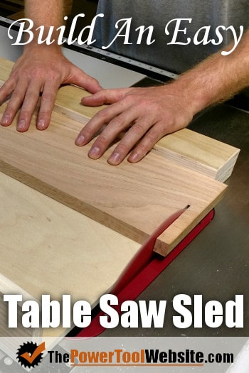 Easy Table Saw Crosscut Sled