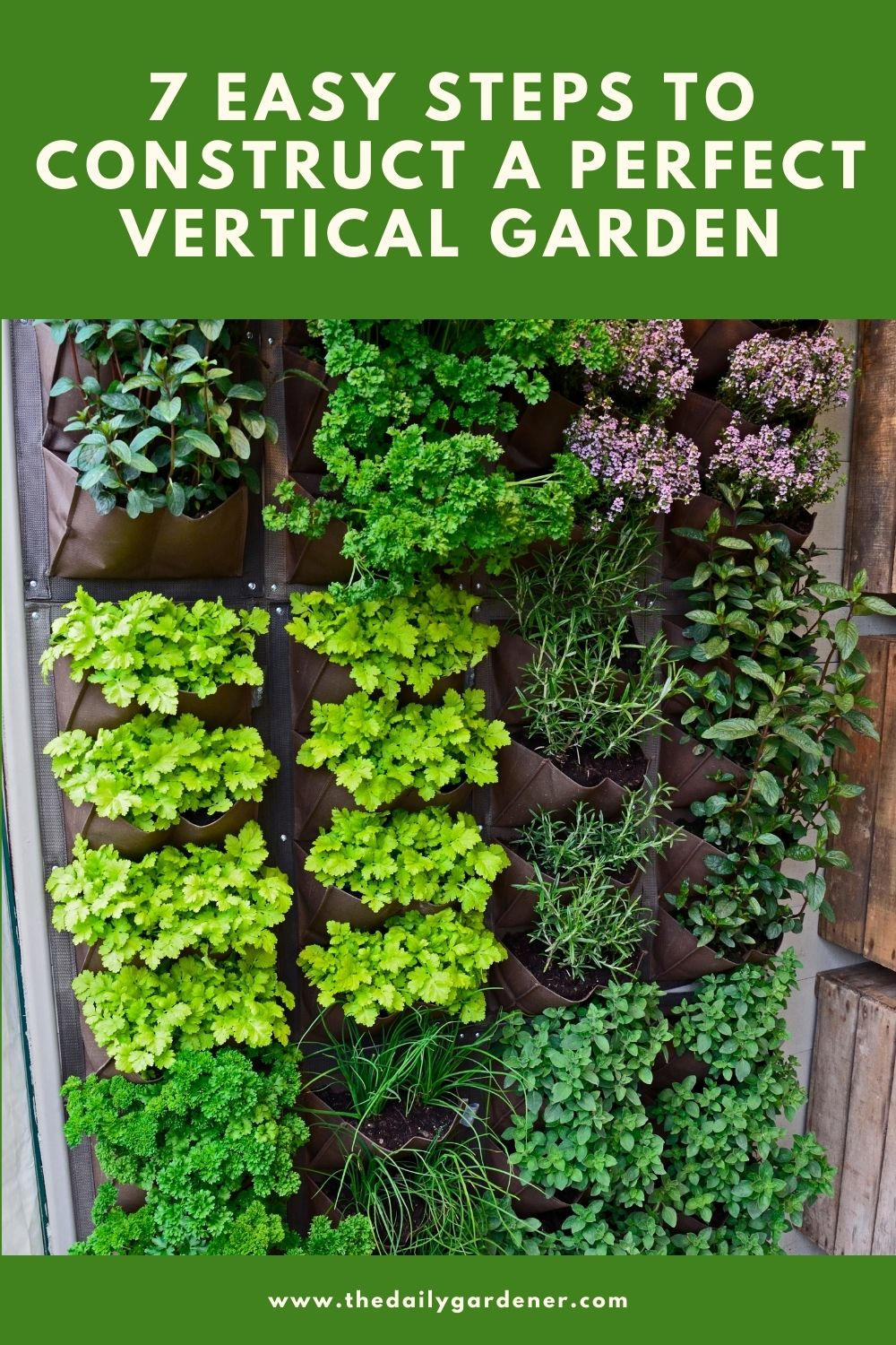 7 Easy Steps to Construct a Perfect Vertical Garden 17 Easy Steps to Construct a Perfect Vertical Garden 1