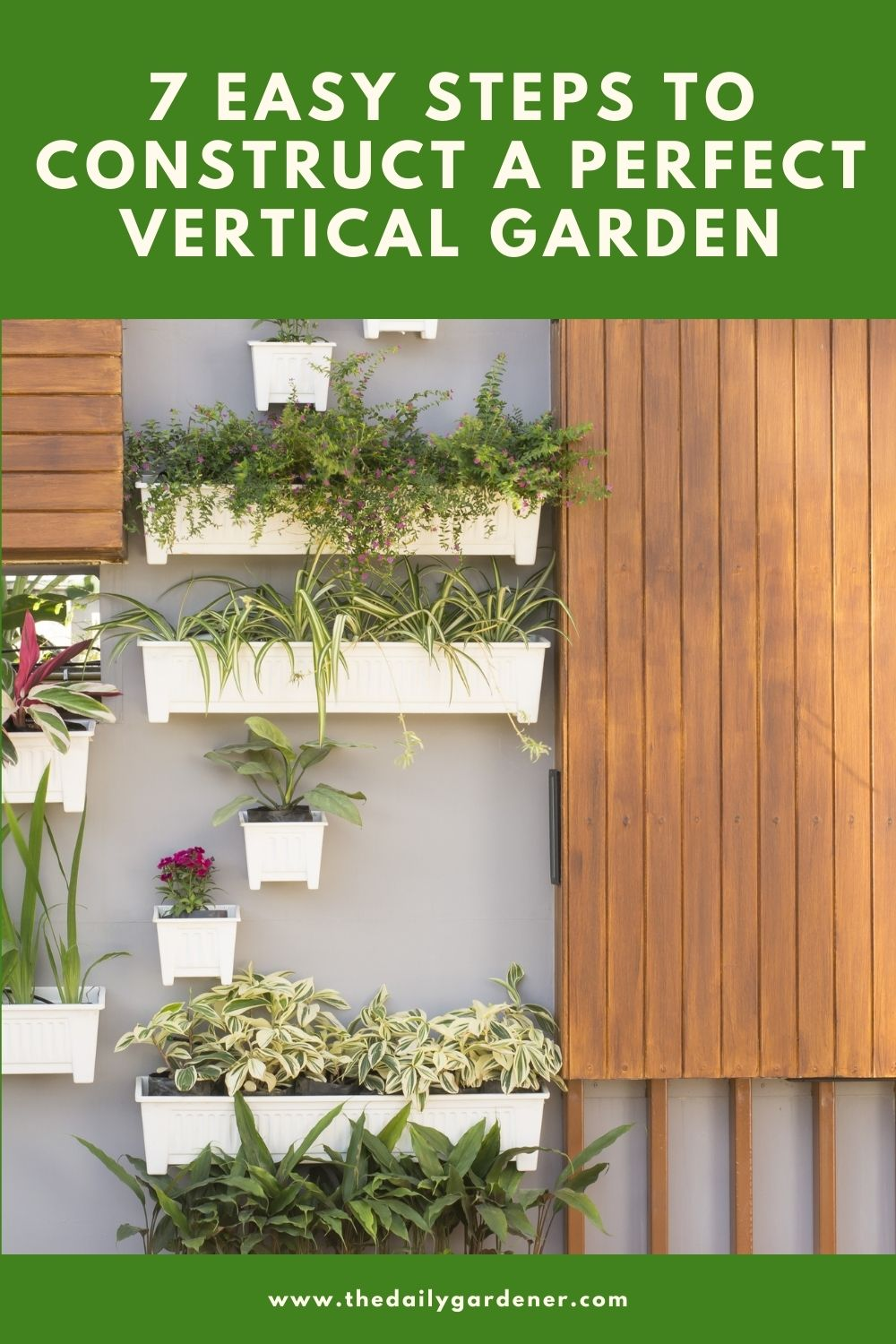7 Easy Steps to Construct a Perfect Vertical Garden 2