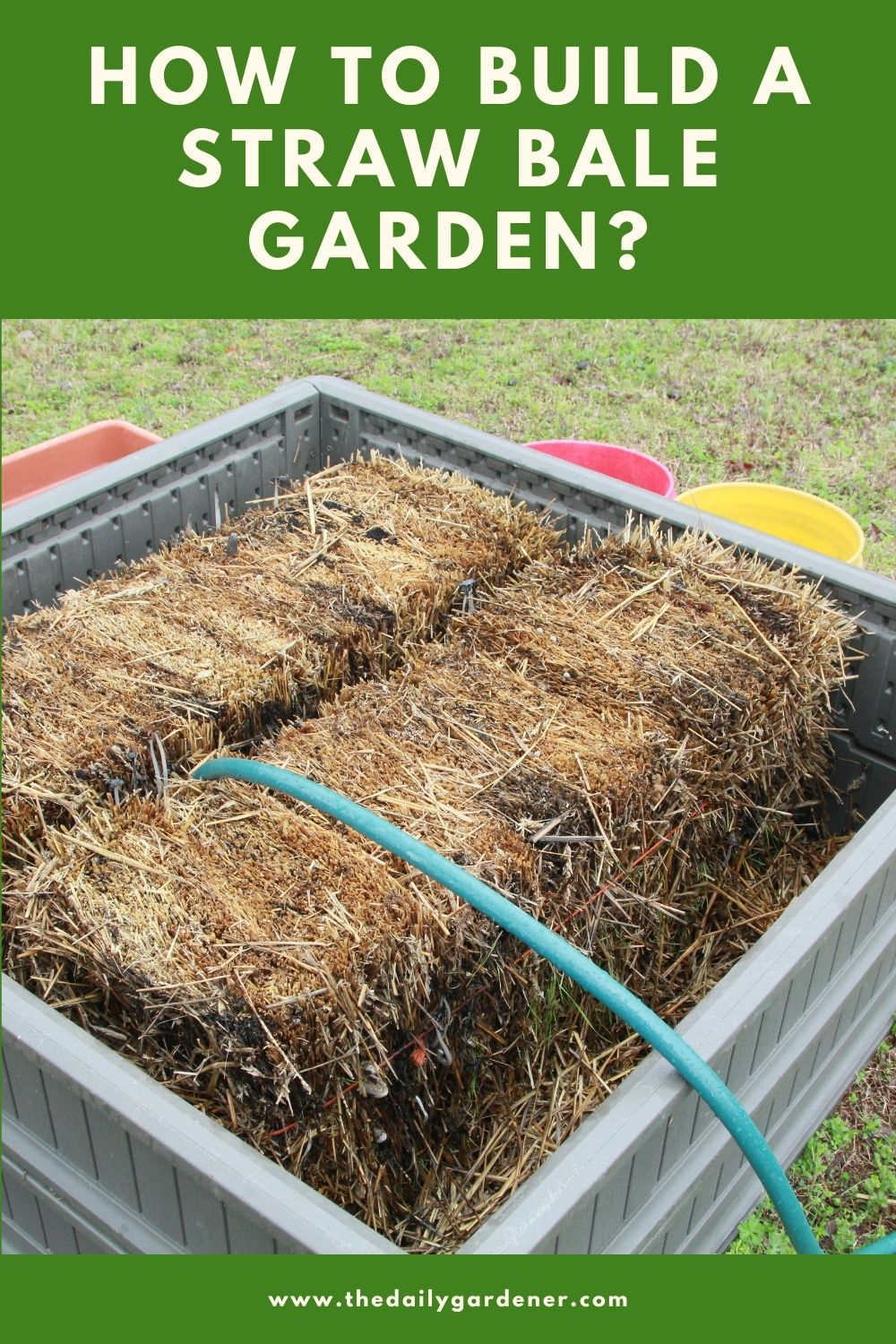 How to Build a Straw Bale Garden 2