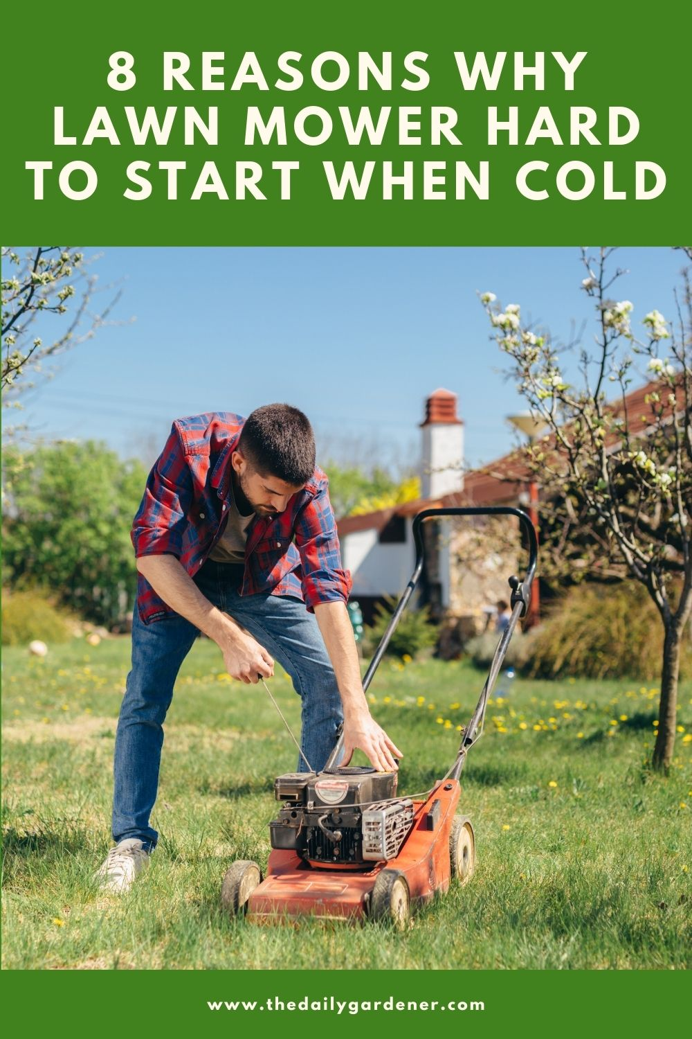 8 Reasons Why Lawn Mower Hard to Start When Cold 1