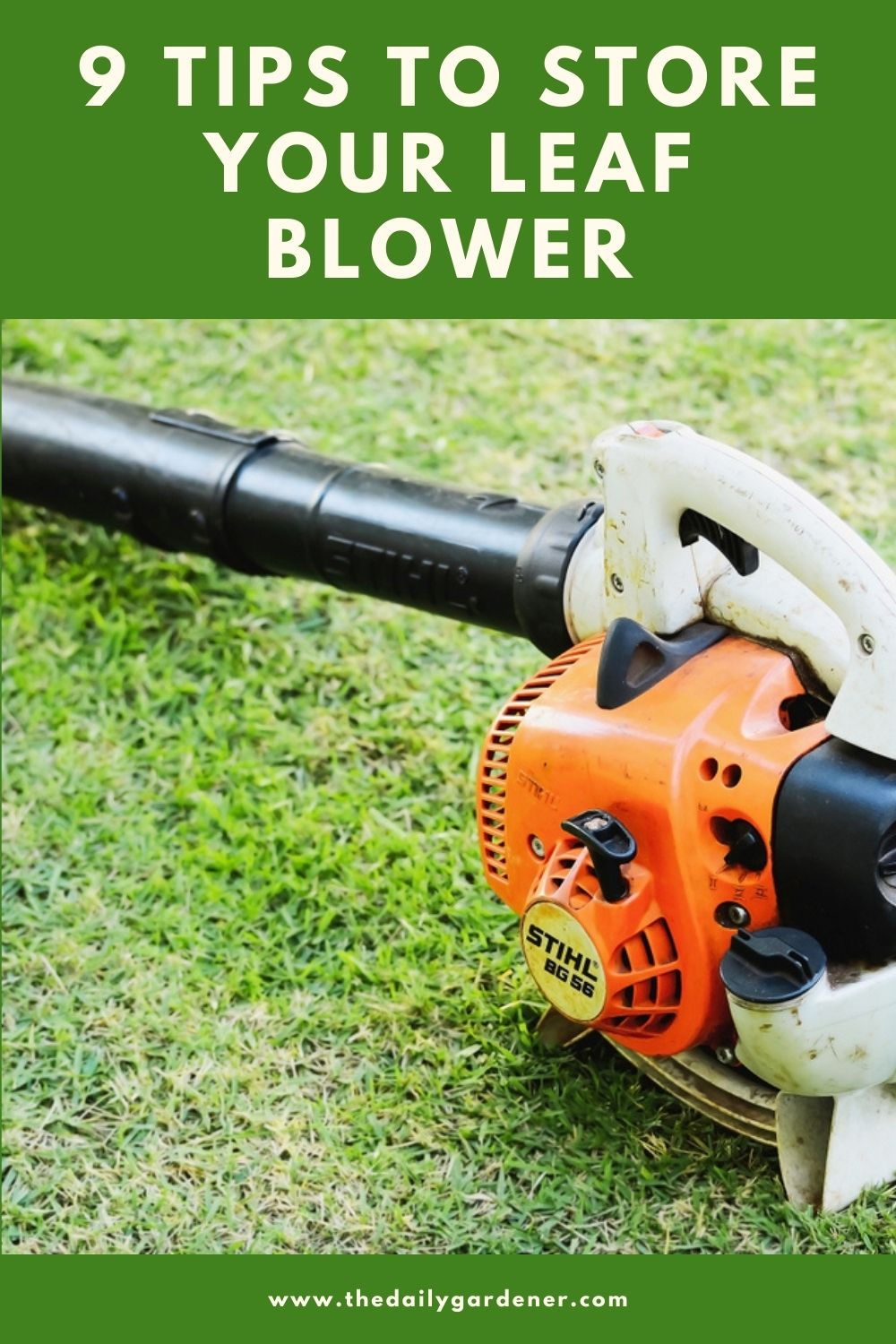 9 Tips to Store Your Leaf Blower 1