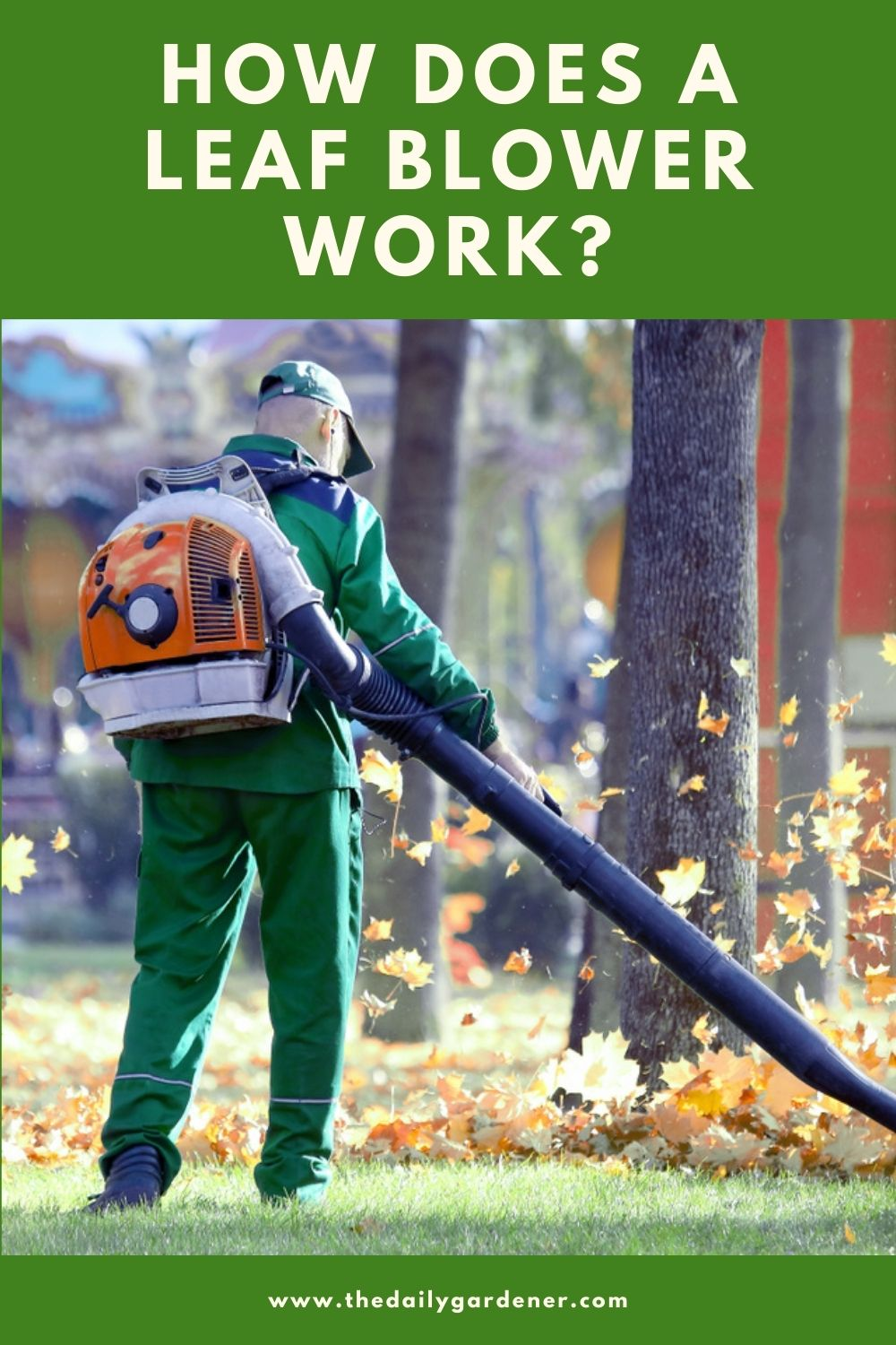 How Does a Leaf Blower Work 1