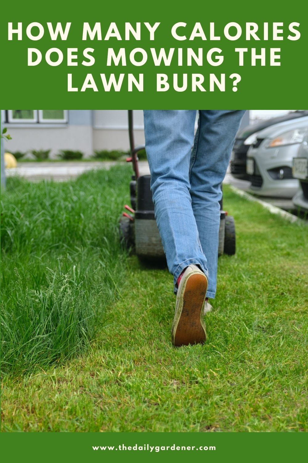 How Many Calories Does Mowing the Lawn Burn 2