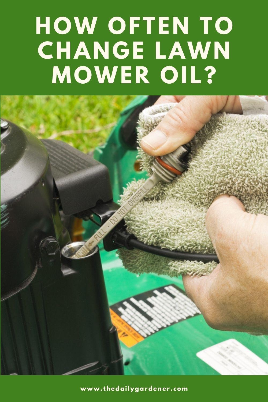 How Often to Change Lawn Mower Oil 2