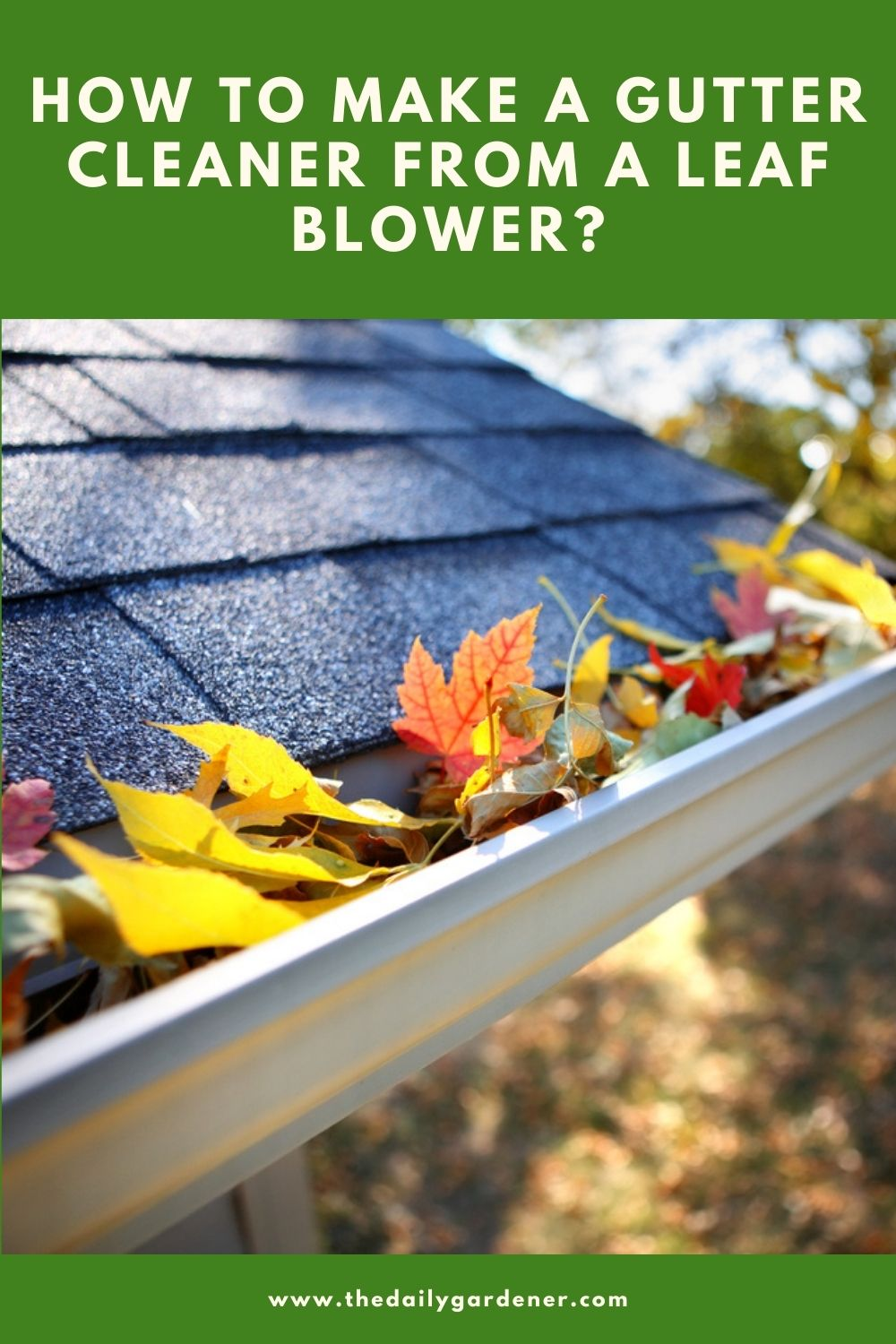 How to Make a Gutter Cleaner from a Leaf Blower 2