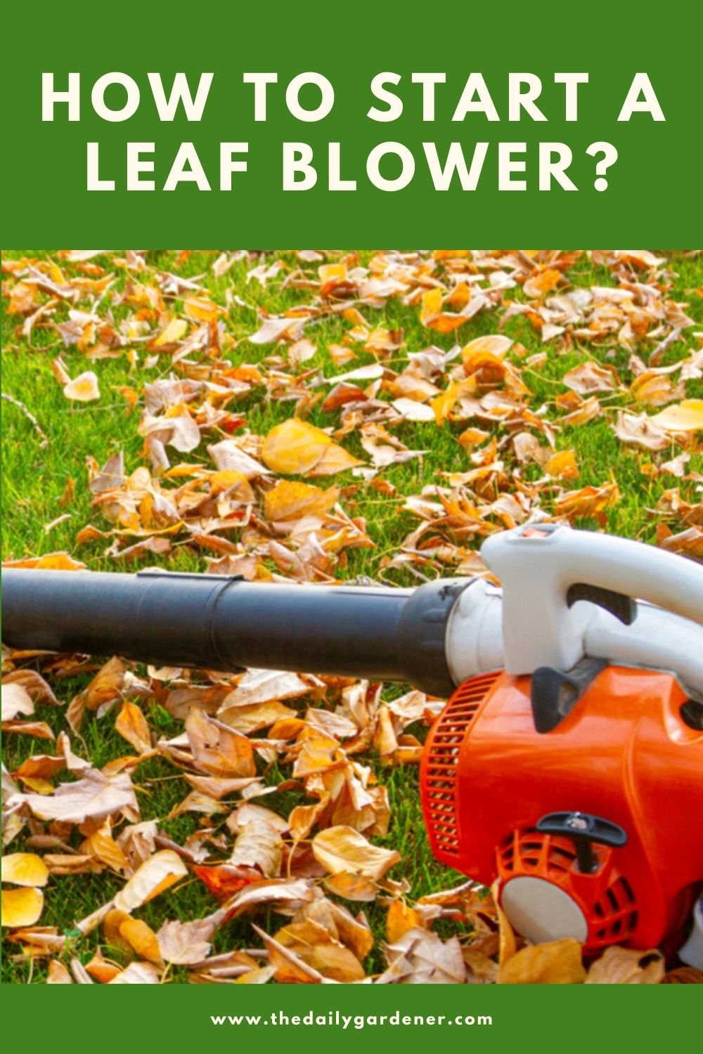 How to Start a Leaf Blower 1