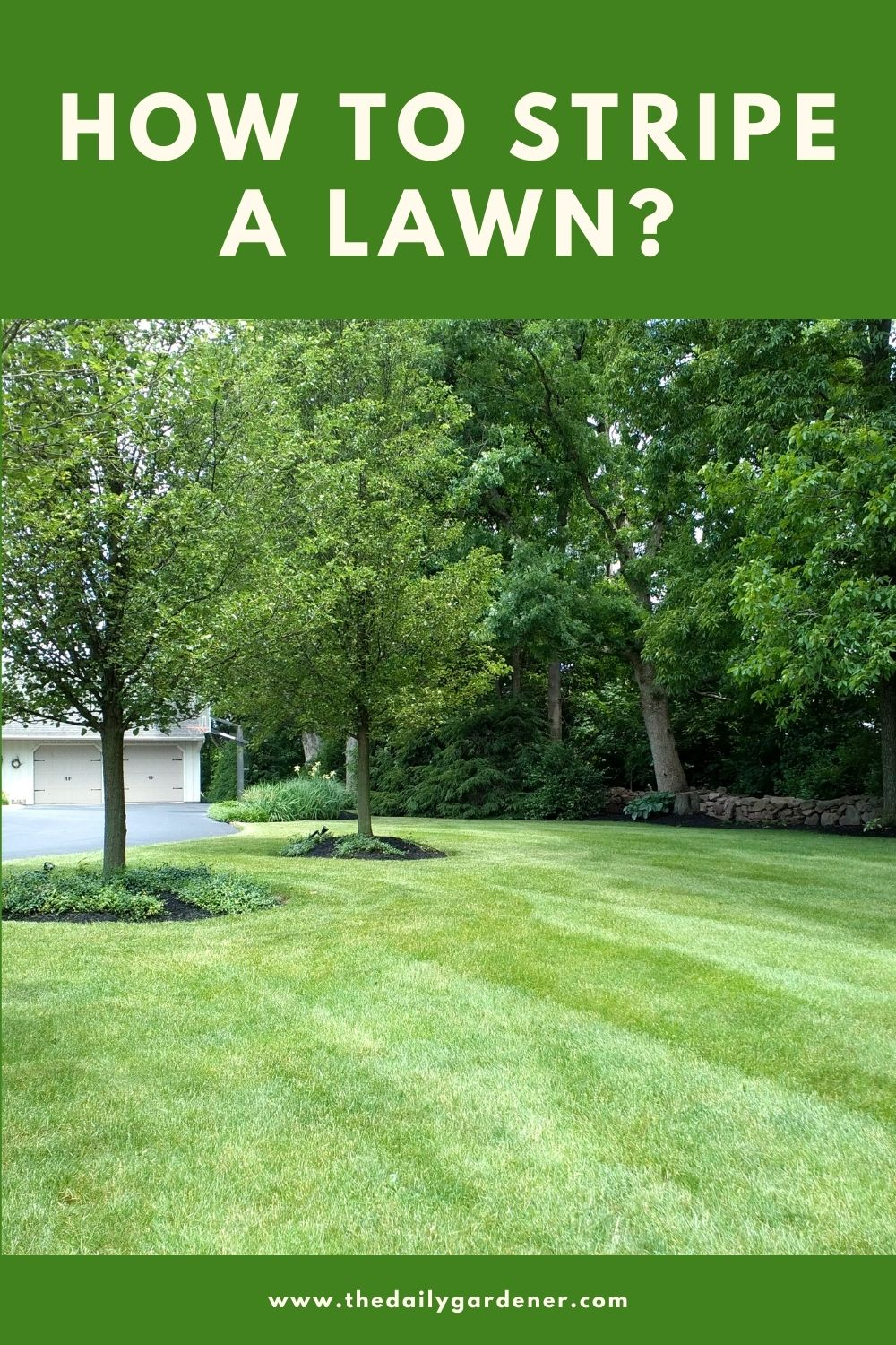 How to Stripe a Lawn 1