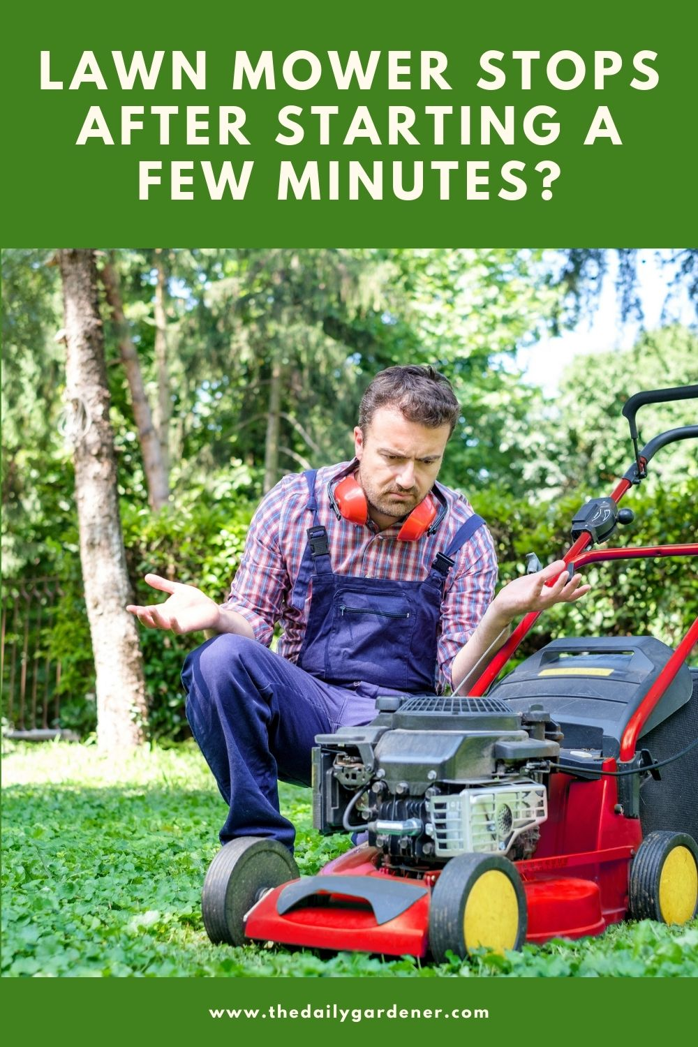 Lawn Mower Stops After Starting a Few Minutes 1
