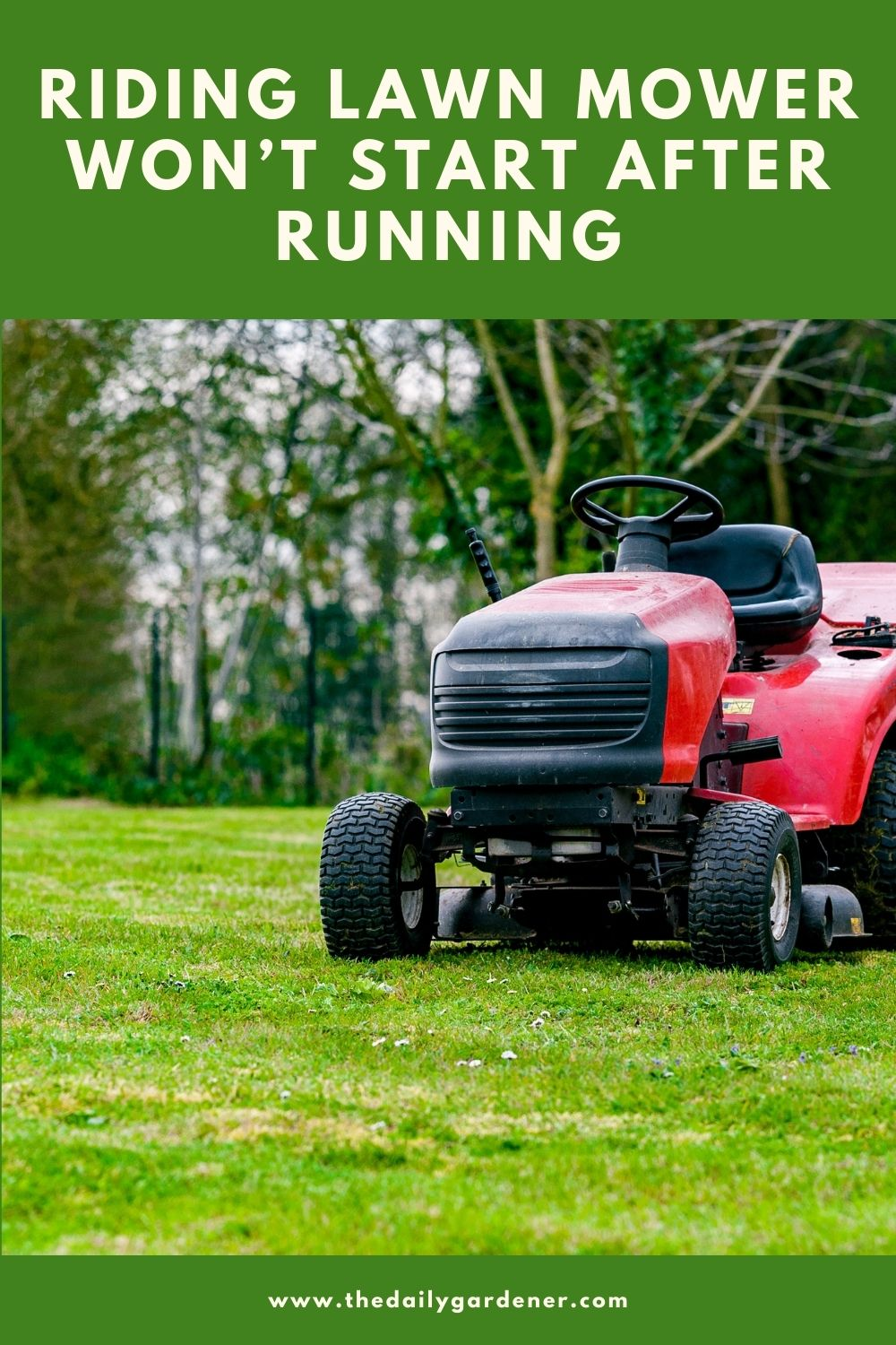 Riding Lawn Mower Won't Start After Running (How to Fix) 1