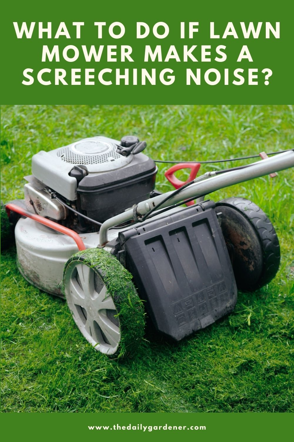 What to do if Lawn Mower Makes a Screeching Noise 2