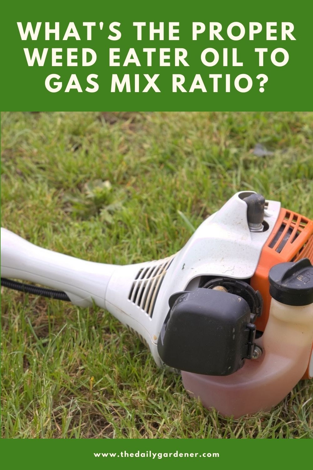 What's the Proper Weed Eater Oil to Gas Mix Ratio 1