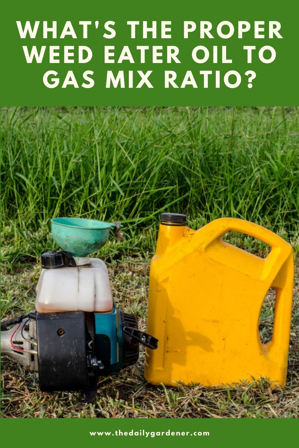 What's the Proper Weed Eater Oil to Gas Mix Ratio 2