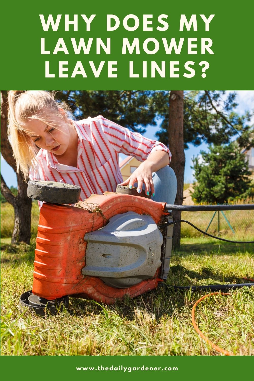 Why Does My Lawn Mower Leave Lines 1