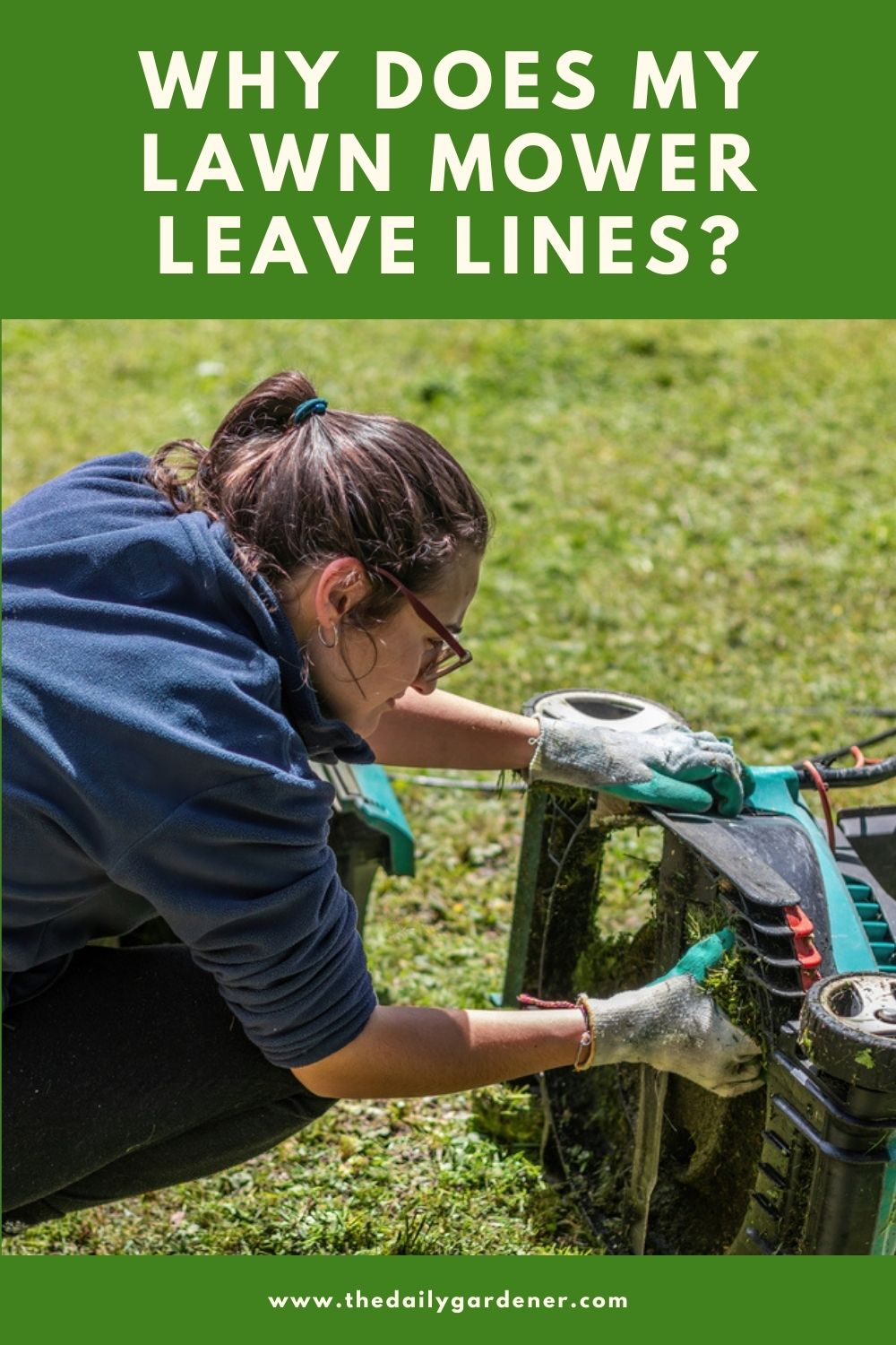 Why Does My Lawn Mower Leave Lines 2
