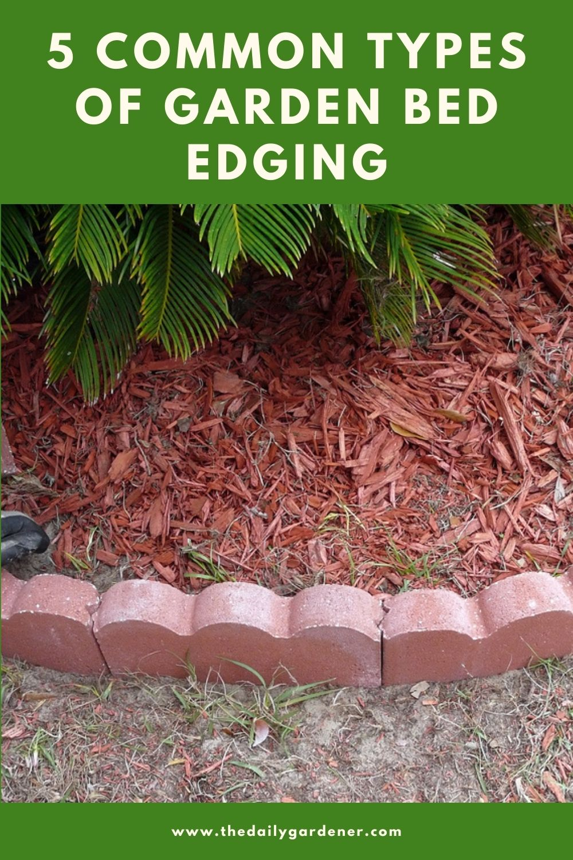5 Common Types of Garden Bed Edging 2
