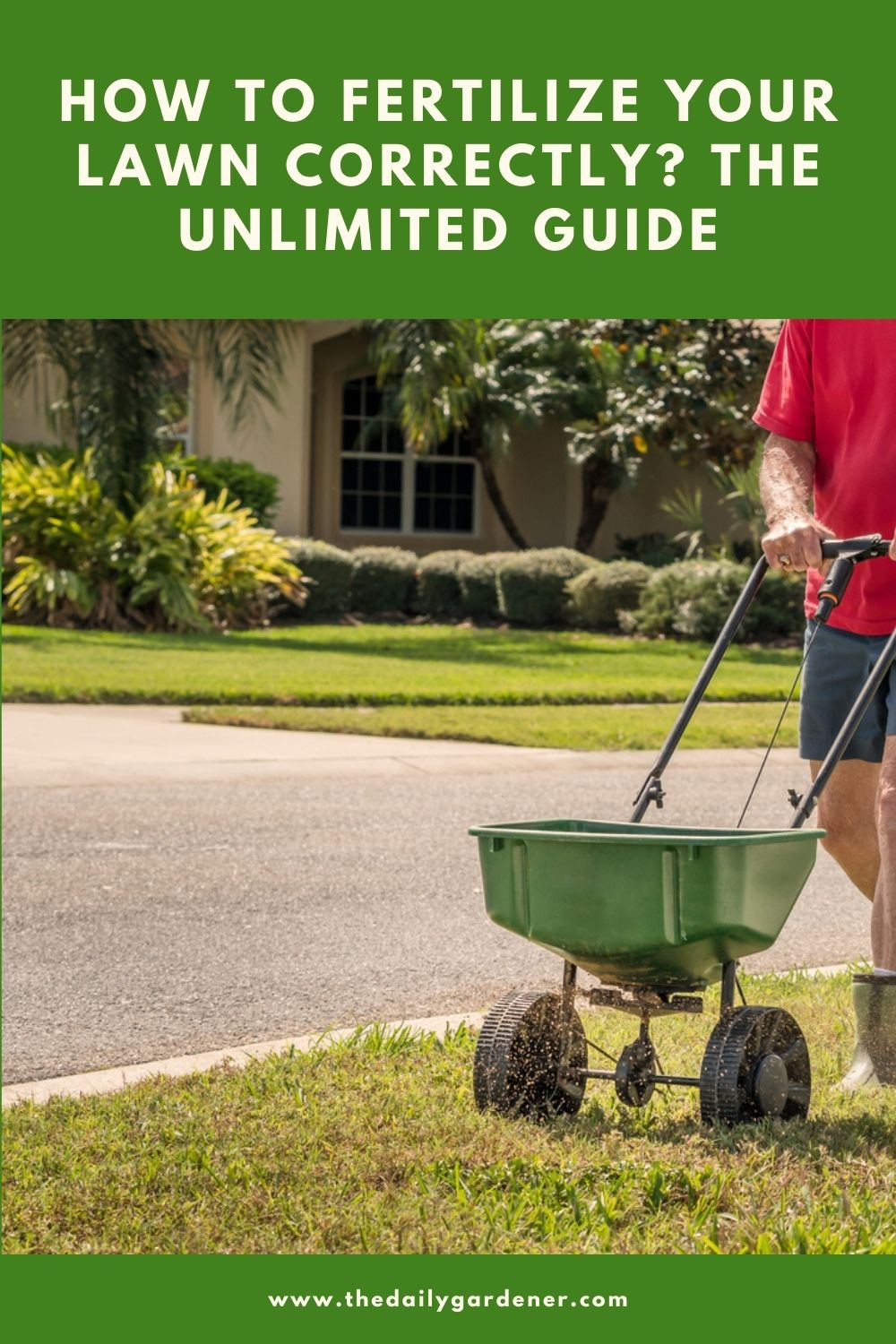 How to Fertilize Your Lawn Correctly The Unlimited Guide 1