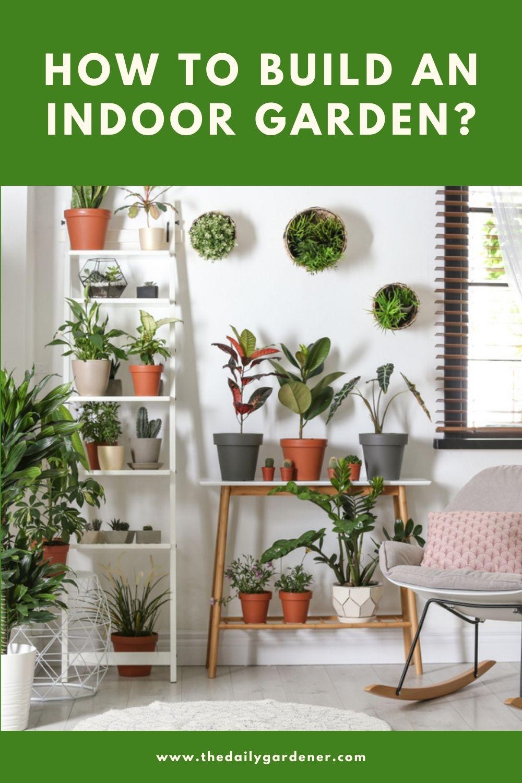 How to build an Indoor Garden 1
