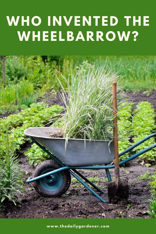 Who invented the Wheelbarrow 1