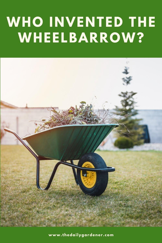 Who invented the Wheelbarrow 2
